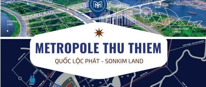 Dự án Metropole Thủ Thiêm của Sonkim Land và Quốc Lộc Phát